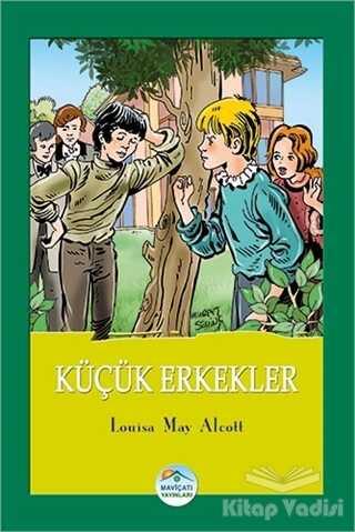 Maviçatı Yayınları - Küçük Erkekler