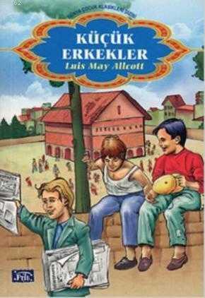 Parıltı Yayınları - Küçük Erkekler