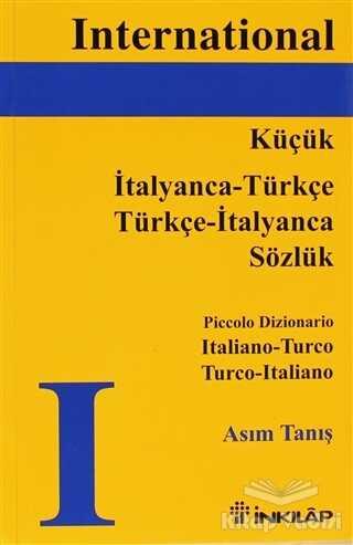 İnkılap Kitabevi - Küçük İtalyanca - Türkçe / Türkçe - İtalyanca Sözlük, Piccolo Dizionario Italiano - Turco Turco - Italiano