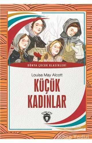 Dorlion Yayınevi - Küçük Kadınlar