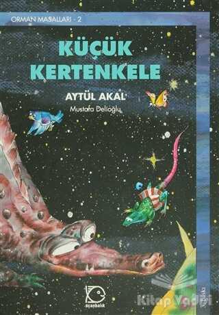Uçanbalık Yayıncılık - Küçük Kertenkele Orman Masalları-2
