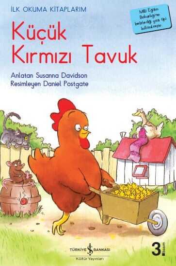 İş Bankası Kültür Yayınları - Küçük Kırmızı Tavuk