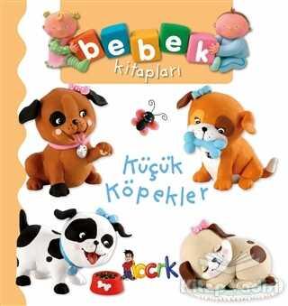Bıcırık Yayınları - Küçük Köpekler - Bebek Kitapları