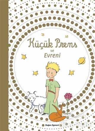 Doğan Egmont Yayıncılık - Küçük Prens ve Evreni