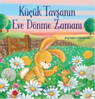 İş Bankası Kültür Yayınları - Küçük Tavşanın Eve Dönme Zamanı