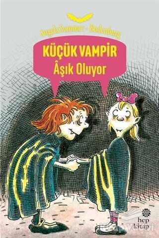 Hep Kitap - Küçük Vampir Aşık Oluyor