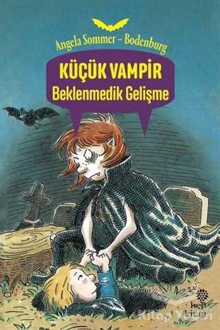 Hep Kitap - Küçük Vampir Beklenmedik Gelişme