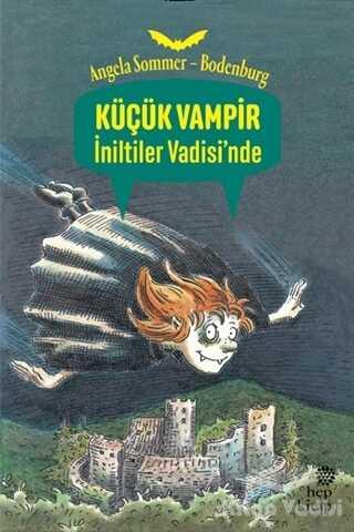 Hep Kitap - Küçük Vampir İniltiler Vadisi'nde