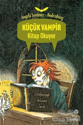 Hep Kitap - Küçük Vampir Kitap Okuyor