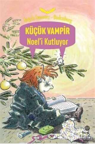 Hep Kitap - Küçük Vampir Noel'i Kutluyor