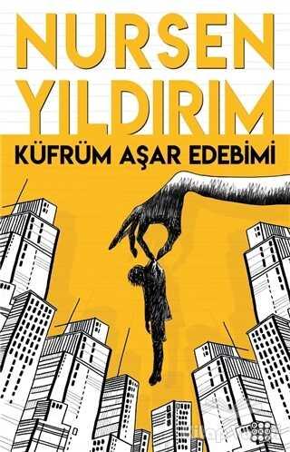 Dokuz Yayınları - Küfrüm Aşar Edebimi