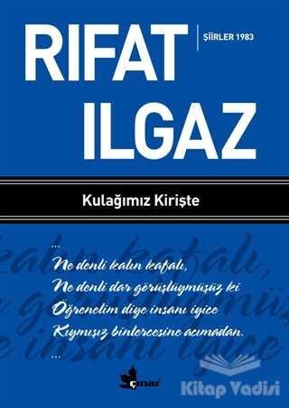 Çınar Yayınları - Kulağımız Kirişte - Şiirler 1983