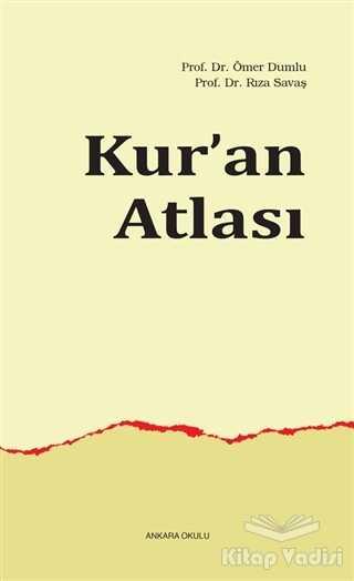 Ankara Okulu Yayınları - Kur'an Atlası