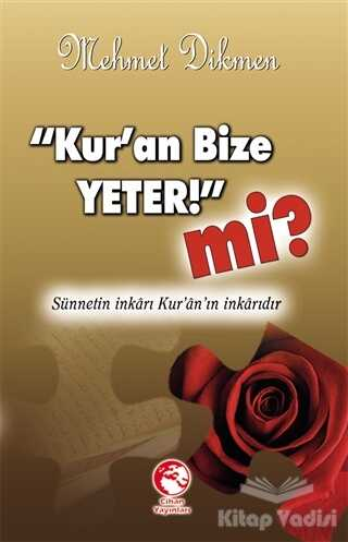 Cihan Yayınları - Kur'an Bize Yeter! mi?