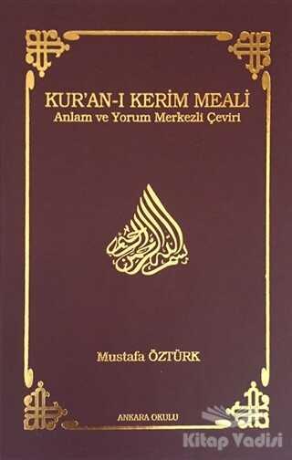 Ankara Okulu Yayınları - Kur'an-ı Kerim Meali (Orta Boy)