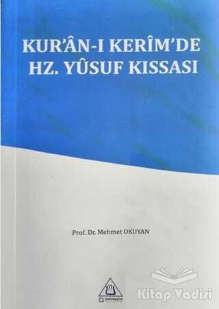 Üniversite Yayınları - Kur'an-ı Kerim'de Hz. Yusuf Kıssası
