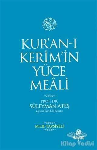 Hayat Yayınları - Kur'an-ı Kerim'in Yüce Meali (Orta Boy)