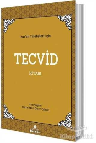 Hüner Yayınevi - Kur'an Talebeleri İçin Tecvid Kitabı