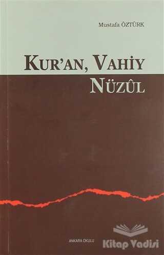 Ankara Okulu Yayınları - Kur'an Vahiy Nüzul