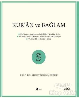 Şule Yayınları - Kur'an ve Bağlam