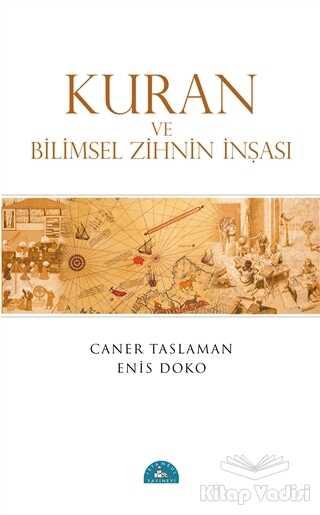 İstanbul Yayınevi - Kuran ve Bilimsel Zihnin İnşası