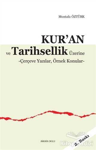 Ankara Okulu Yayınları - Kur'an ve Tarihsellik Üzerine
