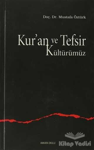 Kur'an ve Tefsir Kültürümüz