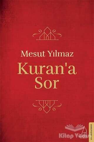 Destek Yayınları - Kuran'a Sor
