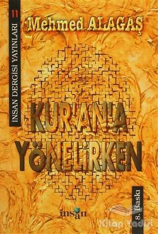 İnsan Dergisi Yayınları - Kur'an'a Yönelirken