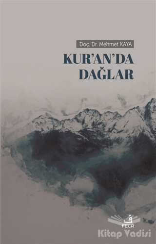 Fecr Yayınları - Kur'an'da Dağlar