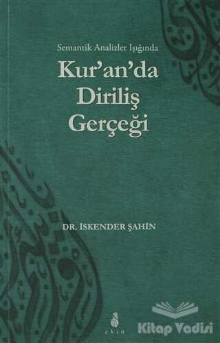 Ekin Yayınları - Kur'an'da Diriliş Gerçeği