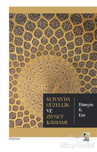 Çıra Yayınları - Kur'an'da Güzellik ve Ziynet Kavramı