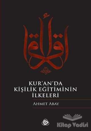 Düşün Yayıncılık - Kur'an'da Kişilik Eğitiminin İlkeleri