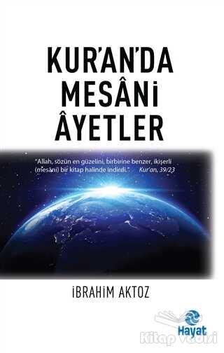 Hayat Yayınları - Kur'an'da Mesani Ayetler