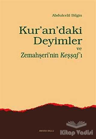 Kur'an'daki Deyimler ve Zemahşeri'nin Keşşaf'ı