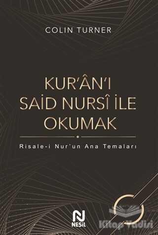 Nesil Yayınları - Kur'an'ı Said Nursi ile Okumak