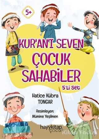 Hayykitap - Kur'an'ı Seven Çocuk Sahabiler 5'li Set