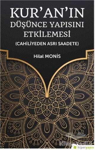 Hiperlink Yayınları - Kur'an'ın Düşünce Yapısını Etkilemesi