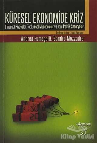 Otonom Yayıncılık - Küresel Ekonomide Kriz