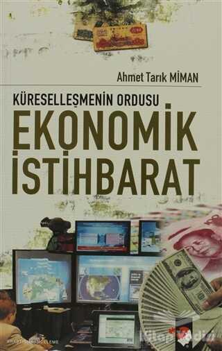 IQ Kültür Sanat Yayıncılık - Küreselleşmenin Ordusu Ekonomik İstihbarat