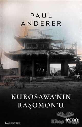 Can Yayınları - Kurosawa'nın Raşomon'u
