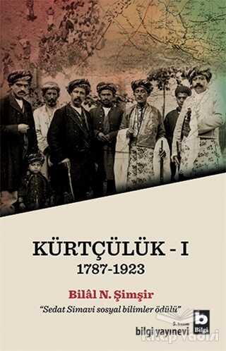 Bilgi Yayınevi - Kürtçülük 1 (1787-1923)