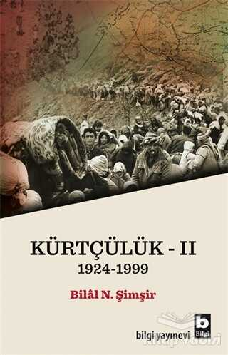 Bilgi Yayınevi - Kürtçülük 2 1924-1999