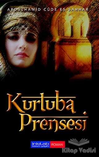 İnkılab Yayınları - Kurtuba Prensesi
