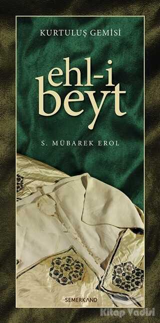 Semerkand Yayınları - Kurtuluş Gemisi Ehl-i Beyt