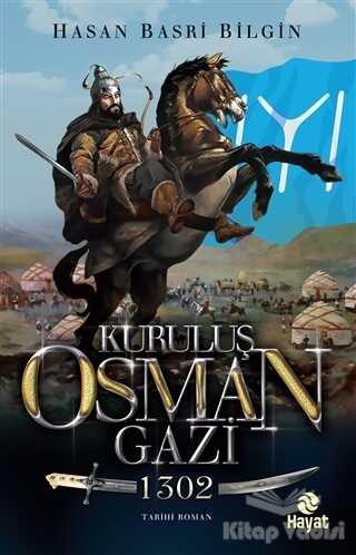 Hayat Yayınları - Kuruluş Osman Gazi - 1302