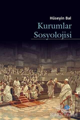 Sentez Yayınları - Kurumlar Sosyolojisi