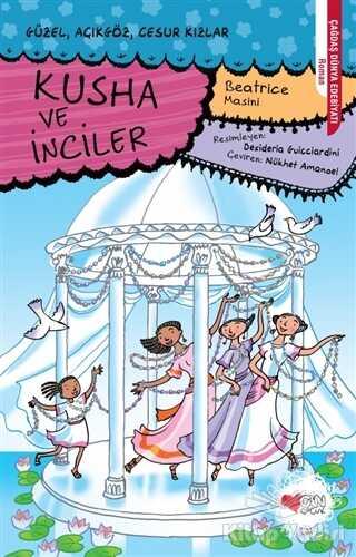 Can Çocuk Yayınları - Kusha ve İnciler
