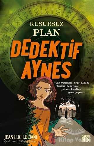 Carpe Diem Kitapları - Kusursuz Plan - Dedektif Aynes