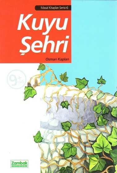 Zambak Yayınları - Kuyu Şehri